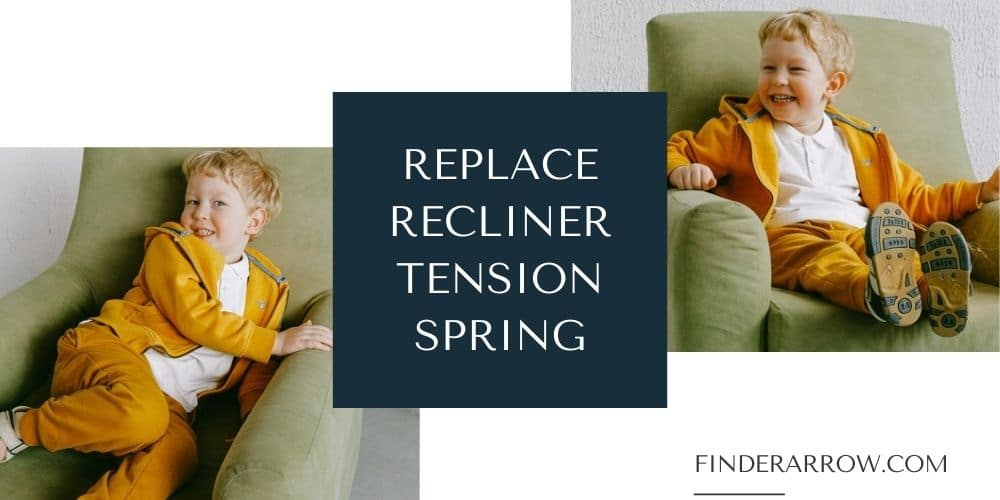 how to replace recliner tension spring